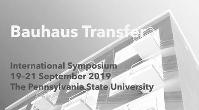 Bauhaus Transfer International Symposium 2019